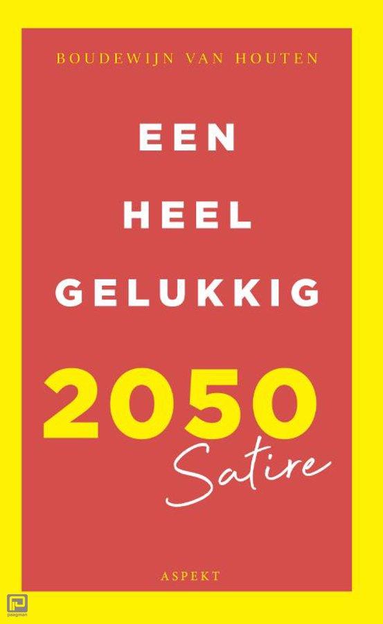een-heel-gelukkig-2050